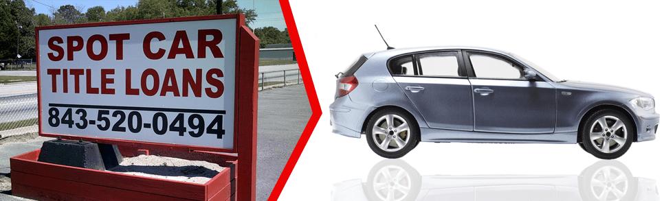 Loan Company Georgetown Sc Spot Car Title Loans Iii